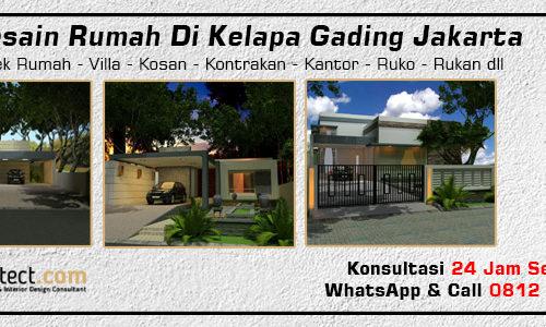 Jasa Desain Rumah Di Kelapa Gading Jakarta