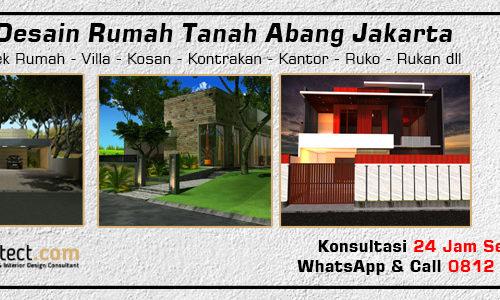 Jasa Desain Rumah Tanah Abang Jakarta