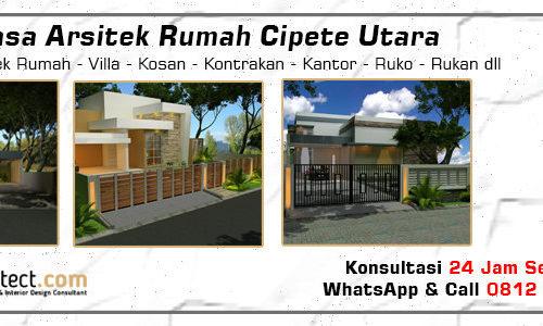 Jasa Arsitek Rumah Cipete Utara - Jakarta Selatan