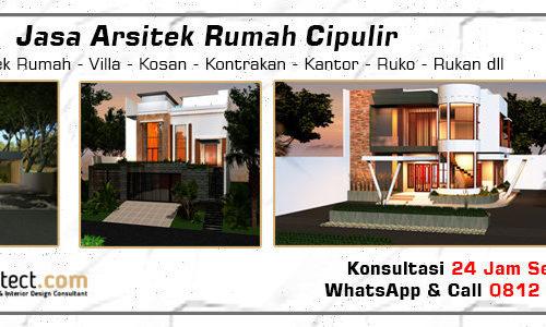 Jasa Arsitek Rumah Cipulir - Jakarta Selatan