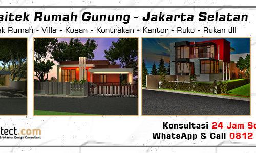 Jasa Arsitek Rumah Gunung - Jakarta Selatan