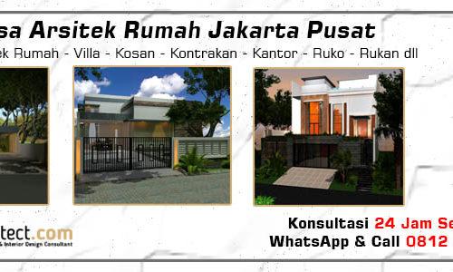 Jasa Arsitek Rumah Jakarta Pusat