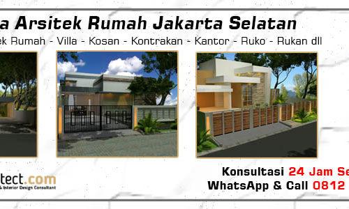 Jasa Arsitek Rumah Jakarta Selatan