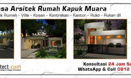 Jasa Arsitek Rumah Kapuk Muara - Jakarta Utara
