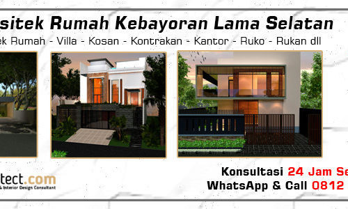 Jasa Arsitek Rumah Kebayoran Lama - Jakarta Selatan