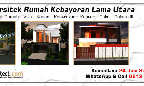 Jasa Arsitek Rumah Kebayoran Lama Utara - Jakarta Selatan