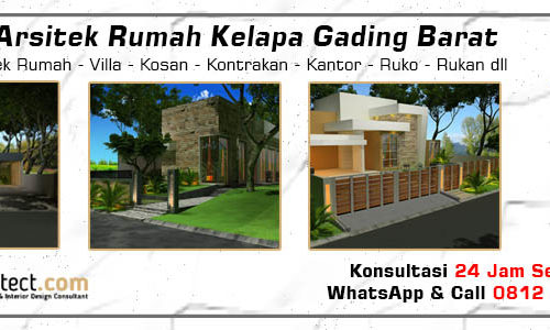Jasa Arsitek Rumah Kelapa Gading Barat - Jakarta Utara