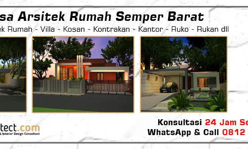 Jasa Arsitek Rumah Semper Barat - Jakarta Utara