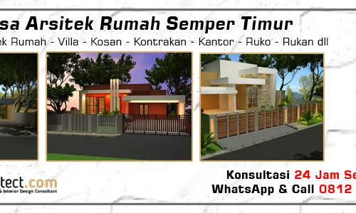 Jasa Arsitek Rumah Semper Timur - Jakarta Utara