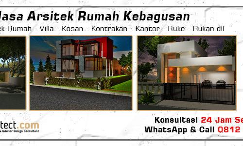 Jasa Arsitek Rumah Kebagusan - Jakarta Selatan