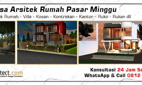 Jasa Arsitek Rumah Pasar Minggu - Jakarta Selatan