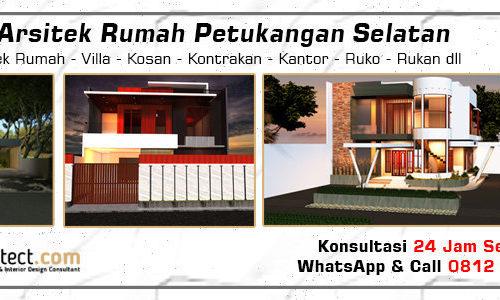 Jasa Arsitek Rumah Petukangan Selatan - Jakarta Selatan