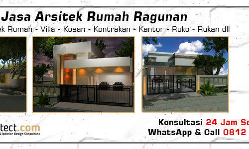 Jasa Arsitek Rumah Ragunan - Jakarta Selatan