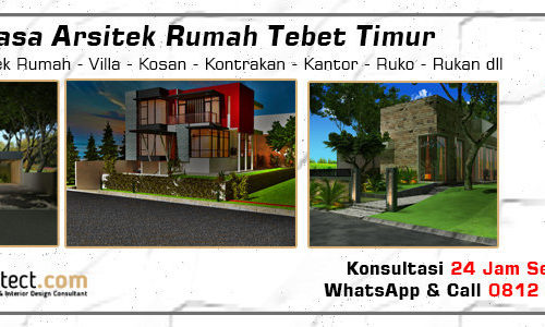 Jasa Arsitek Rumah Tebet Timur - Jakarta Selatan