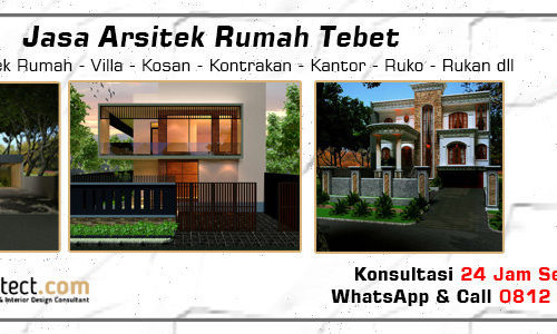 Jasa Arsitek Rumah Tebet - Jakarta Selatan