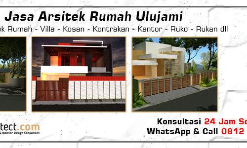Jasa Arsitek Rumah Ulujami - Jakarta Selatan