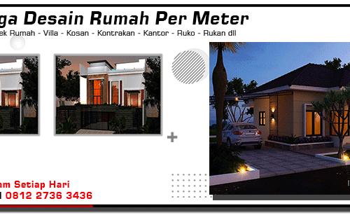 Harga Desain Rumah Per Meter