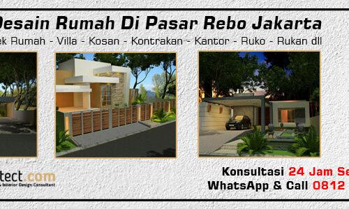 Jasa Desain Rumah Di Pasar Rebo Jakarta